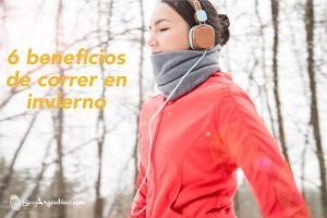 6 beneficios de correr