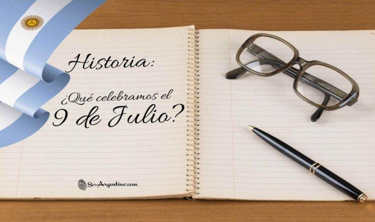 Historia - 9 de Julio - Celebracion