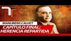 Luego de casi 40 años se repartió la millonaria herencia de Manubens Calvet.