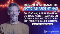 Resumen Semanal de Noticias Argentinas #18 - Un País Generoso