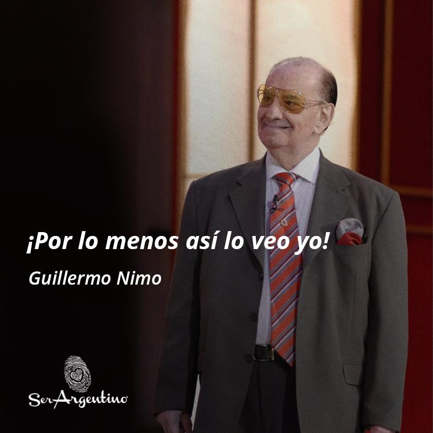 05. Por lo menos así lo veo yo - Guillermo-Nimo - Frases y Populares Argentina
