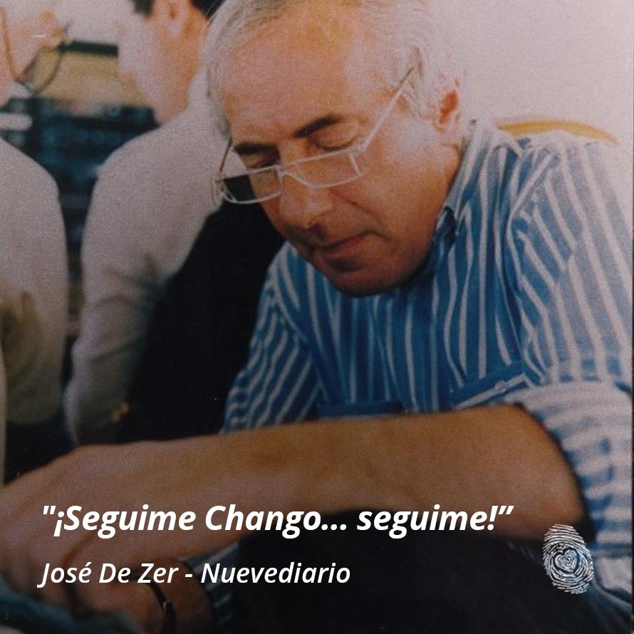 "10. ""Seguime Chango, seguime"" - Jose-De-Zer - Frases y Populares Argentina"